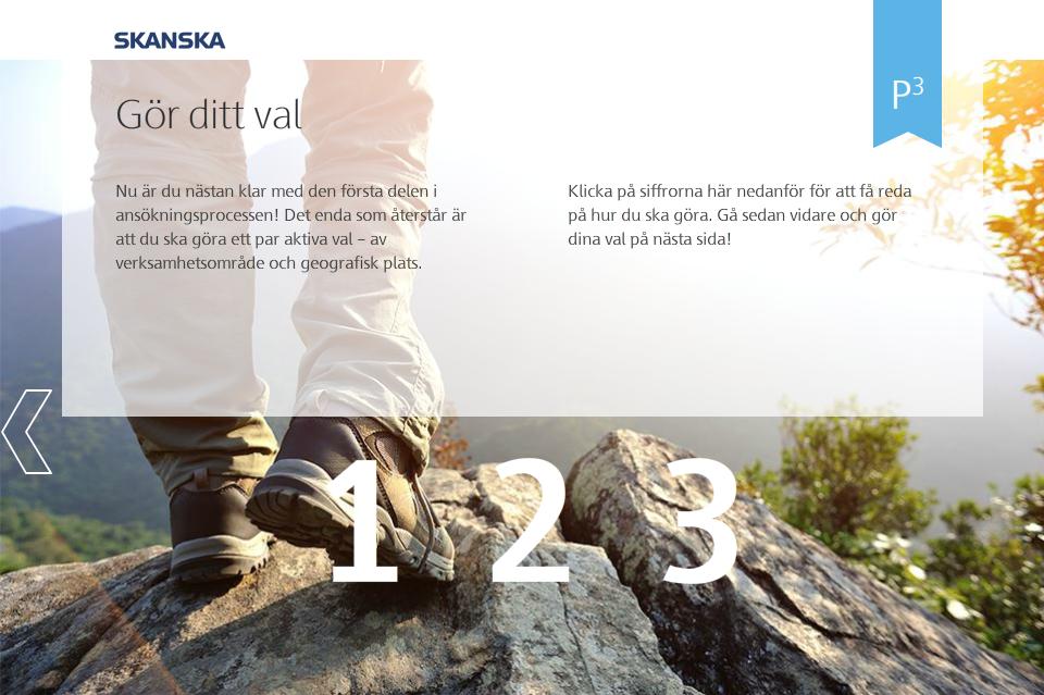 Man som står på en klippa Skanskas gör ditt val 1 2 3