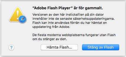 Popup med varningstexten: Flash player är för gammalt.