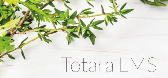 Bilden visar örtkvistar och texten Totara LMS