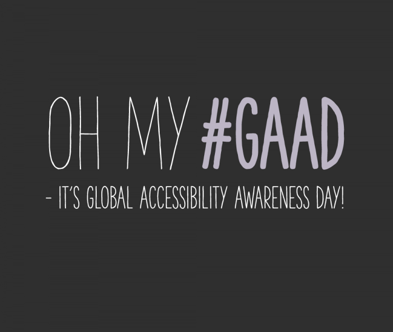 "Svart ruta med texten ""Oh my #GAAD - it's Global Accessibility Awareness Day!"" i."